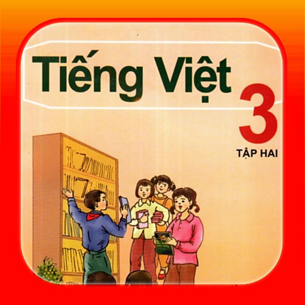 Sách tiếng Việt Lớp 3 tập 2