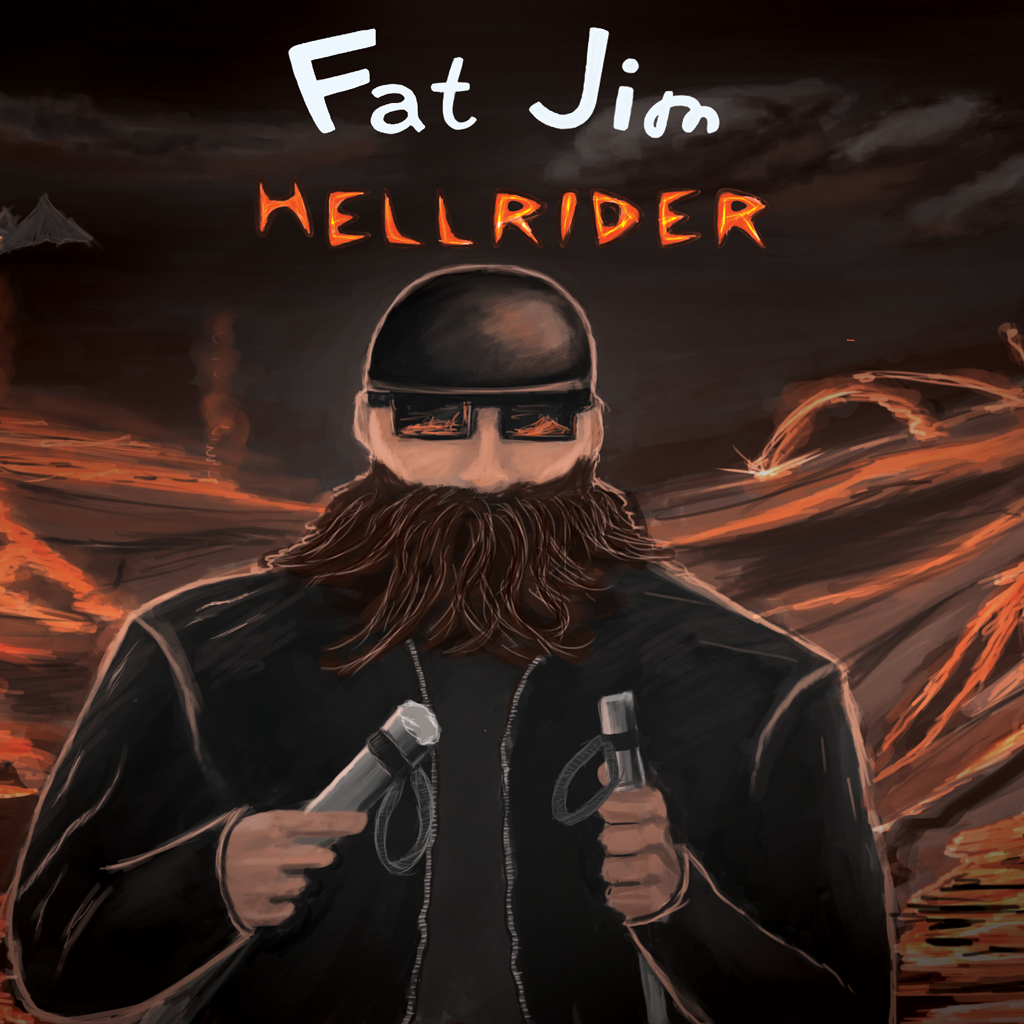 Fat Jim: The Hell Rider